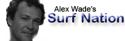 Alex Wade's Surf nation blog